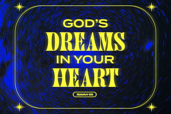 God's Dreams in Your Heart